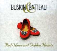 Buskin & Batteau: Red Shoes & Golden Hearts, CD