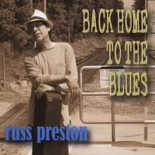 Russ Preston: Back Home To The Blues, CD