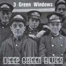 3 Green Windows: Deep Green Blues, CD