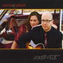 Jason & Ginger: Jokerville, CD