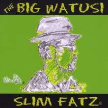 Slim Fatz: Big Watusi, CD