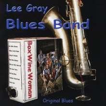 Lee Blues Band Gray: Box Wine Woman, CD