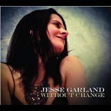 Jesse Garland: Without Change, CD