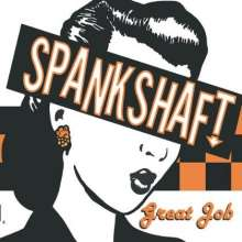Spankshaft: Great Job! Ep, CD