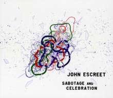 John Escreet (geb. 1984): Sabotage And Celebration, CD