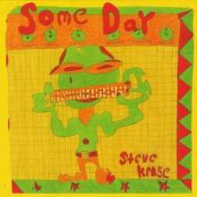 Steve Krase: Some Day, CD