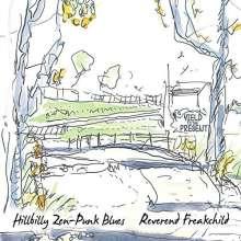 Reverend Freakchild: Hillbilly Zen-Punk Blues, CD