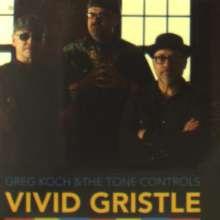 Greg Koch: Vivid Gristle, CD