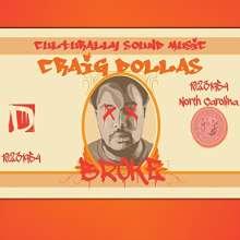 Craig Dollas: Broke, CD