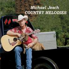 Michael Jesch: Country Melodies, CD