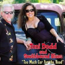 Toni Dodd: Too Much Car For The Road, CD