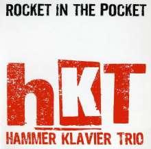 Hammer Klavier Trio: Rocket In The Pocket, CD
