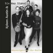 Kyleen Austin: Moonlight On The Rails, CD