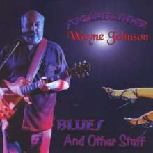Wayne Johnson: Blues & Other Stuff, CD