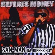 San Man Da Ripper Boy: Referee Money, CD
