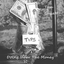 Tom Gossett: Doing It For The Money, CD