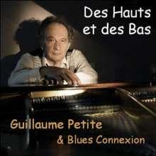 Guillaume Petite: Des Hauts Et Des Bas, CD