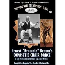 Ernest Brownie Brown: Copasetic Chair Dance: Taught By Reggio The Hoofer McLaughlin (Fast Beginner-Intermediate), DVD