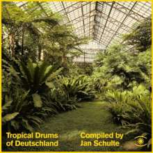 Tropical Drums Of Deutschland (Compiled By Jan Schulte), 2 LPs