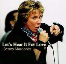 Benny Mardones: Let's Hear It For Love, CD