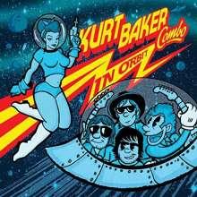 Kurt Baker: In Orbit, CD