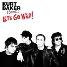 Kurt Baker: Let's Go Wild, LP