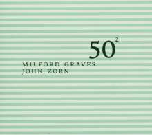 John Zorn & Milford Graves: 50th Birthday Celebration Volume Two, CD