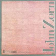 John Zorn (geb. 1953): Redbird, CD