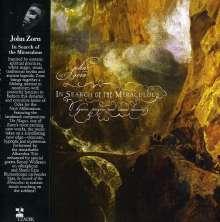 John Zorn (geb. 1953): In Search Of The Miraculous, CD