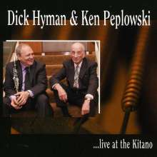 Dick Hyman & Ken Peplowski: Dick Hyman & Ken Peplowski Live At The Kitano, CD