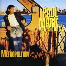 Paul Mark & The Van Dorens: Metropolitan Swamp, CD