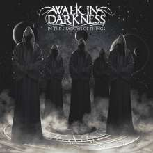 Walk In Darkness: In The Shadow Of Things, CD