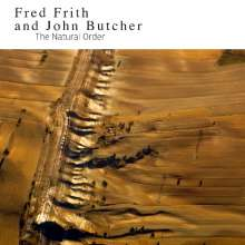 Fred Frith & John Butcher: The Natural Order, CD