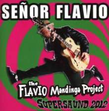 Senor Flavo: Supersaund 2012, CD