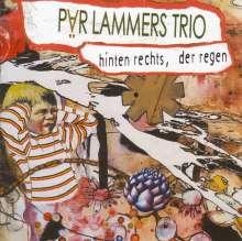 Pär Lammers: Hinten rechts, der Regen, CD