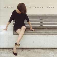 Fjoralba Turku: Serene, CD