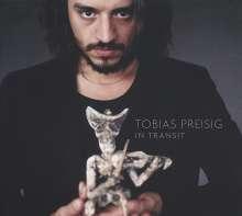 Tobias Preisig (geb. 1981): In Transit, CD