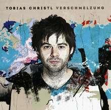 Tobias Christl (geb. 1978): Verschmelzung, CD