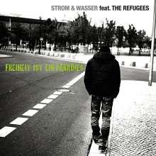 Strom & Wasser feat. The Refugees: Freiheit ist ein Paradies, CD