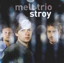 Melt Trio: Stroy, CD