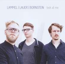 LLB (Andreas Lammel, Florian Lauer & René Bornstein): Look At Me, CD