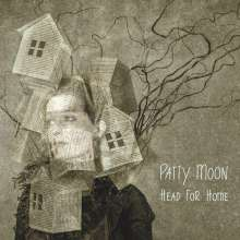 Patty Moon: Head For Home, CD