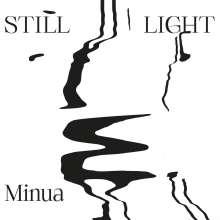 Minua: Still Light, CD