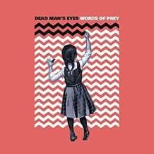 Dead Man's Eyes: Words Of Prey, CD