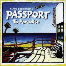 Passport / Klaus Doldinger: Passport To Paradise, CD
