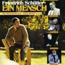 Friedrich Schütter: Ein Mensch, CD