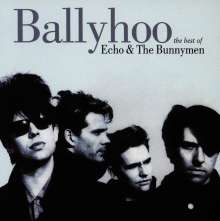 Echo & The Bunnymen: Ballyhoo - The Best Of Echo & The Bunnymen, CD