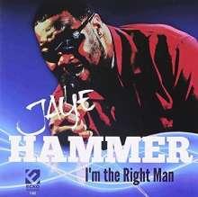 Jaye Hammer: I'm The Right Man, CD
