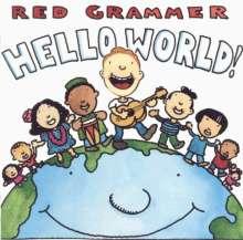Red Grammer: Hello World, CD