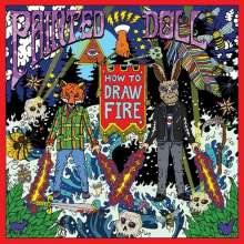 Painted Doll: How To Draw Fire (Limited Edition) (Purple Vinyl), LP